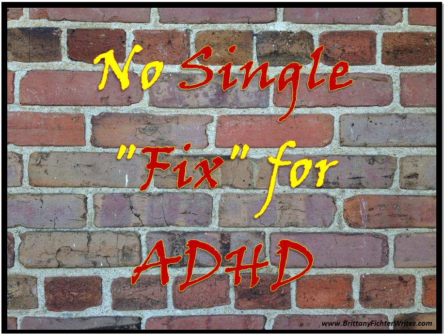 No Single Fix for ADHD