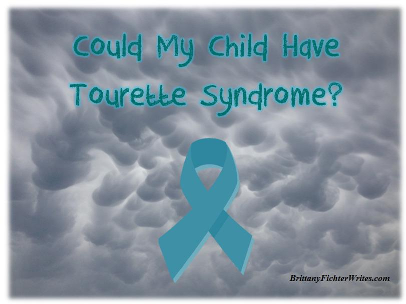 Could My Child Have Tourette Syndrome